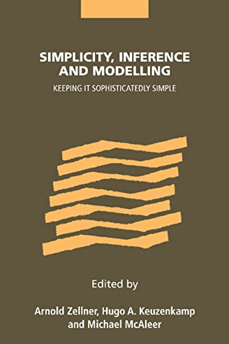 9780521803618: Simplicity, Inference and Modelling: Keeping it Sophisticatedly Simple