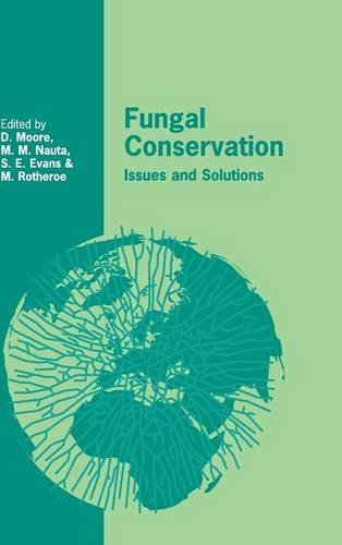 9780521803632: Fungal Conservation Hardback: Issues and Solutions: 22 (British Mycological Society Symposia)