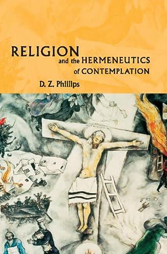 9780521803687: Religion and the Hermeneutics of Contemplation