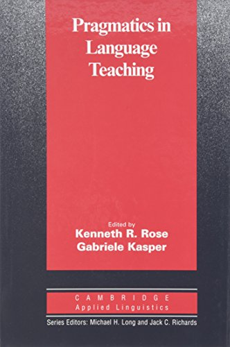 9780521803793: Pragmatics in Language Teaching (Cambridge Applied Linguistics)