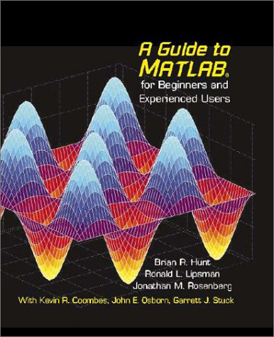 9780521803809: A Guide to MATLAB: For Beginners and Experienced Users