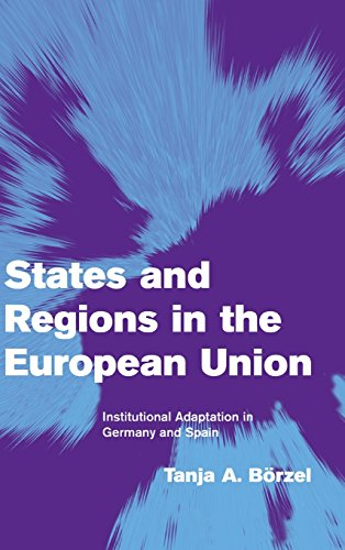 9780521803816: States and Regions in the European Union: Institutional Adaptation in Germany and Spain (Themes in European Governance)