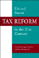 9780521803830: United States Tax Reform in the 21st Century