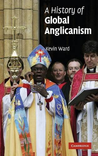 9780521803953: A History of Global Anglicanism (Introduction to Religion)