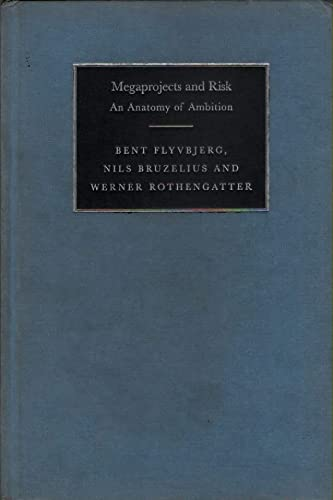 9780521804202: Megaprojects and Risk: An Anatomy of Ambition