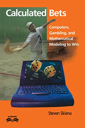 9780521804264: Calculated Bets: Computers, Gambling, and Mathematical Modeling to Win (Outlooks)