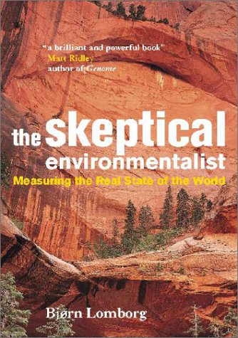 9780521804479: The Skeptical Environmentalist: Measuring the Real State of the World