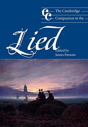 9780521804714: The Cambridge Companion to the Lied Paperback (Cambridge Companions to Music)
