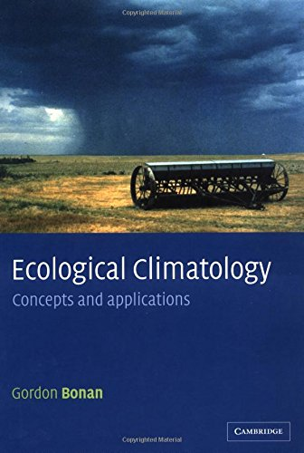 9780521804769: Ecological Climatology: Concepts and Applications