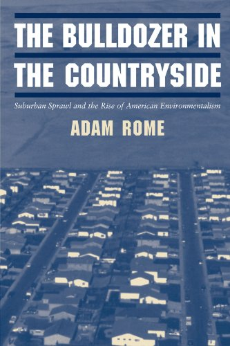 9780521804905: The Bulldozer in the Countryside: Suburban Sprawl and the Rise of American Environmentalism (Studies in Environment and History)