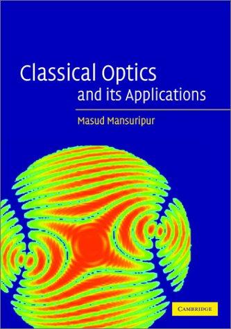 9780521804998: Classical Optics and its Applications