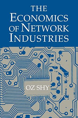 9780521805001: The Economics of Network Industries