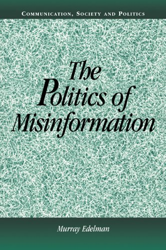 9780521805100: The Politics of Misinformation (Communication, Society and Politics)