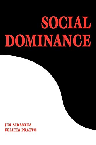 9780521805407: Social Dominance: An Intergroup Theory of Social Hierarchy and Oppression