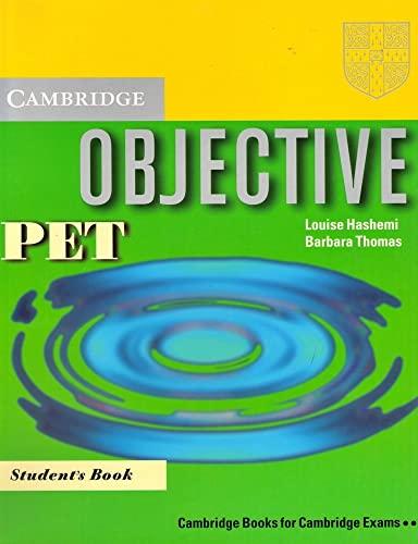 9780521805780: Objective Pet. Student's book. Per le Scuole superiori
