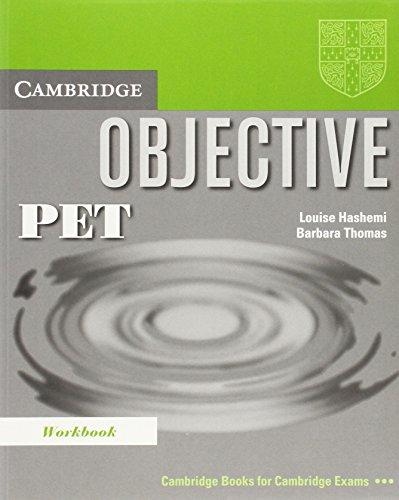 Objective PET Workbook: Hashemi, Louise, Thomas,