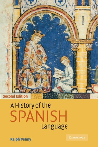 9780521805872: A History of the Spanish Language