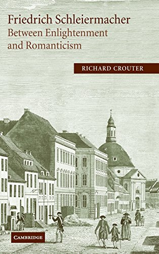 9780521805902: Friedrich Schleiermacher: Between Enlightenment and Romanticism (Cambridge Studies in Religion & Critical Thought)