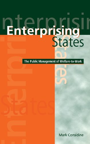 9780521805988: Enterprising States: The Public Management of Welfare-to-Work