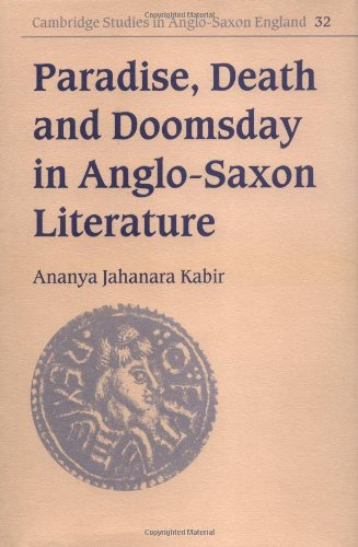 9780521806008: Paradise, Death and Doomsday in Anglo-Saxon Literature: 32 (Cambridge Studies in Anglo-Saxon England)