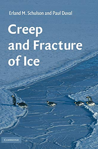 9780521806206: Creep and Fracture of Ice Hardback