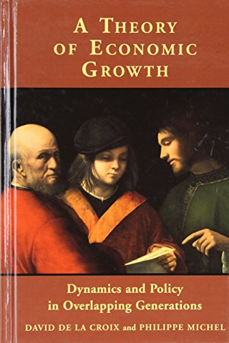 9780521806428: A Theory of Economic Growth: Dynamics and Policy in Overlapping Generations