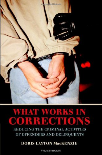 9780521806459: What Works in Corrections Hardback: Reducing the Criminal Activities of Offenders and Deliquents (Cambridge Studies in Criminology)