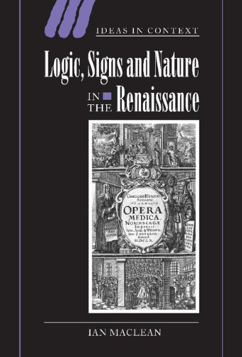 9780521806480: Logic, Signs and Nature in the Renaissance: The Case of Learned Medicine