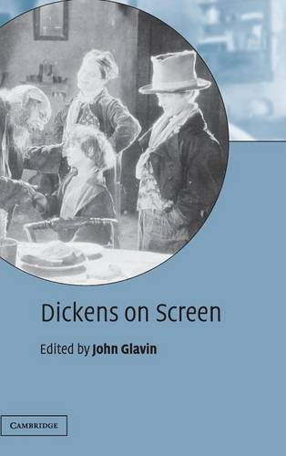 9780521806527: Dickens on Screen