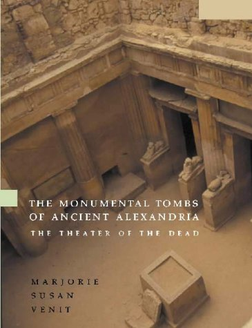 9780521806596: Monumental Tombs of Ancient Alexandria: The Theater of the Dead
