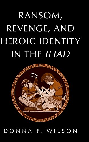 9780521806602: Ransom, Revenge, and Heroic Identity in the Iliad