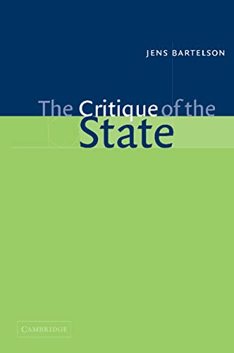 9780521806657: The Critique of the State