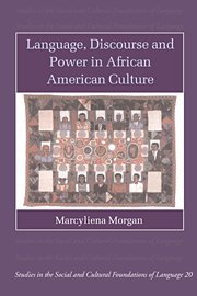 9780521806718: Language, Discourse and Power in African American Culture (Studies in the Social and Cultural Foundations of Language)