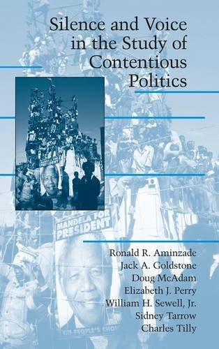 9780521806794: Silence and Voice in the Study of Contentious Politics Hardback (Cambridge Studies in Contentious Politics)