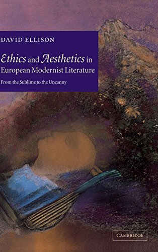 Ethics and Aesthetics in European Modernist Literature: From the Sublime to the Uncanny: Ellison, ...