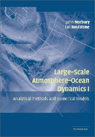 9780521806817: 001: Large-Scale Atmosphere-Ocean Dynamics: Volume 1: Analytical Methods and Numerical Models