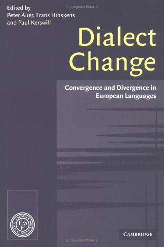 9780521806879: Dialect Change: Convergence and Divergence in European Languages
