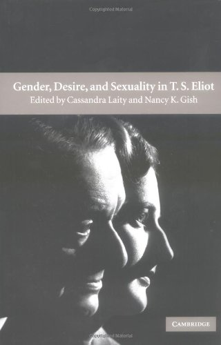 9780521806886: Gender, Desire, and Sexuality in T. S. Eliot