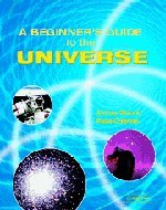 9780521806930: A Beginner's Guide to the Universe
