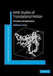 9780521806961: NMR Studies of Translational Motion: Principles and Applications (Cambridge Molecular Science)