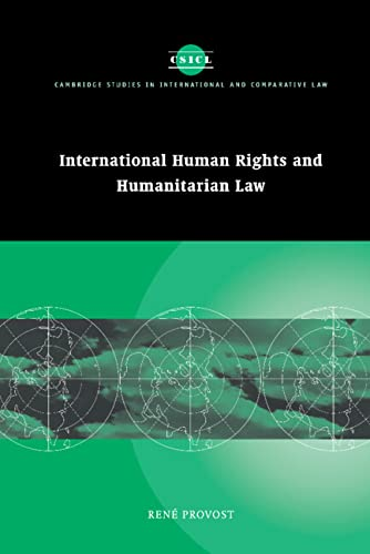 9780521806978: International Human Rights and Humanitarian Law: 22 (Cambridge Studies in International and Comparative Law)