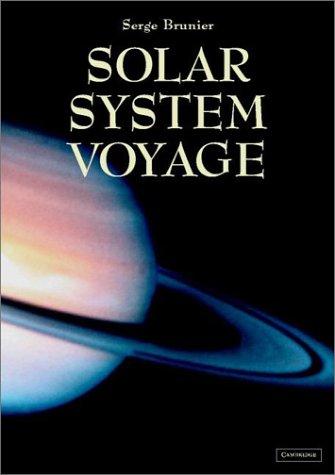 Solar system voyage.: Brunier, Serge.