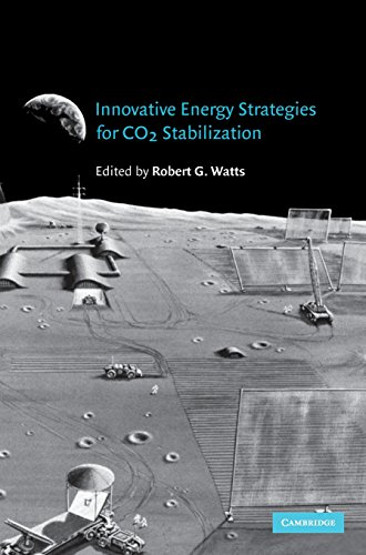 Innovative Energy Strategies for CO2 Stabilization: Watts, Robert G.
