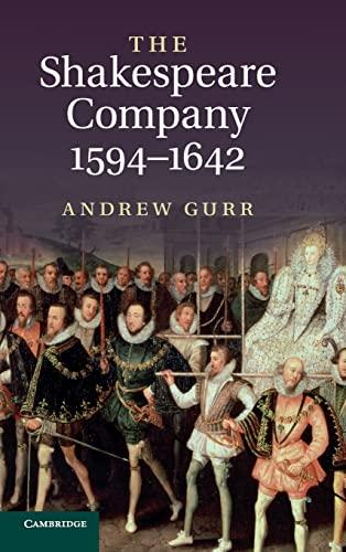 9780521807302: The Shakespeare Company, 1594-1642