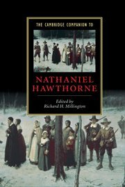 9780521807456: The Cambridge Companion to Nathaniel Hawthorne (Cambridge Companions to Literature)