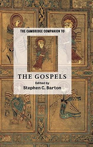 9780521807661: The Cambridge Companion to the Gospels (Cambridge Companions to Religion)