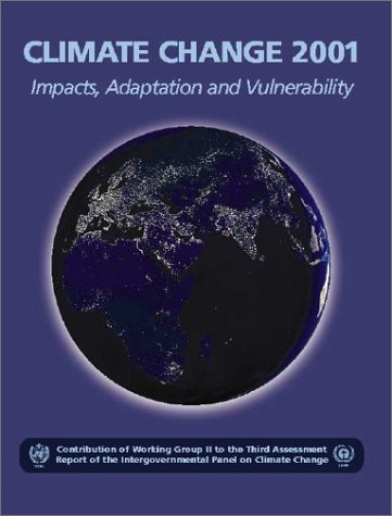 Climate Change 2001: Impacts, Adaptation, and Vulnerability: James J. McCarthy