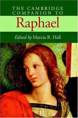 9780521808095: The Cambridge Companion to Raphael (Cambridge Companions to the History of Art)