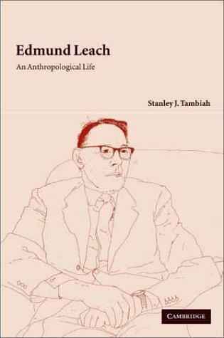 9780521808248: Edmund Leach: An Anthropological Life