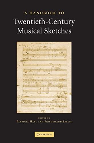 9780521808606: A Handbook to Twentieth-Century Musical Sketches